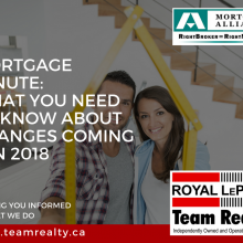 What Canadian home buyers need to know NOW about the upcoming changes to Mortgage rules