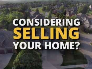 Are you considering selling your home?